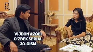Vijdon azobi (o'zbek serial) | Виждон азоби (узбек сериал) 30-qism