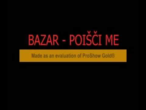 BAZAR - Poišči me