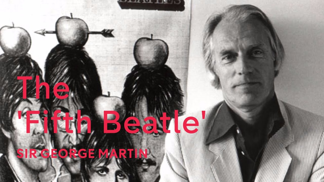 Sir George Martin: the fifth Beatle dies