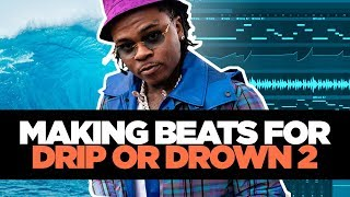 MAKING A BEAT FOR DRIP OR DROWN 2 (HOW TO MAKE A GUNNA TYPE BEAT)