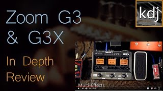 Zoom G3 & G3X - In Depth Review