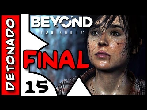 Beyond Two Souls . DETONADO em Playthrough . 15 . FINAL Dublado Português PT BR