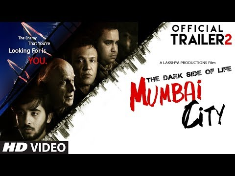 Official Movie Trailer 2 : THE DARK SIDE OF LIFE – MUMBAI CITY