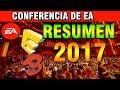E3 2017 | Resumen de la Conferencia de Electronic Arts | Lo más Importante de EA
