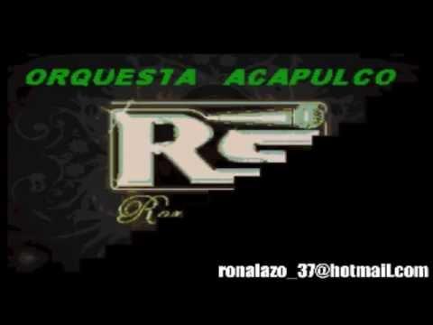 Orquesta Acapulco -  Bailando -  Karaoke Exclusivo