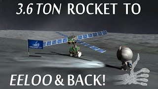 To Eeloo And Back With A 3.6 Ton Rocket! - KSP
