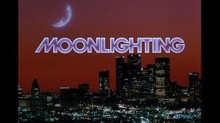 Moonlighting Opening Credits