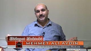Mehmet Ali Aydın - Sözler - On Üçüncü Söz - İkinci Makam