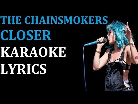 THE CHAINSMOKERS - CLOSER (feat. HALSEY) KARAOKE COVER LYRICS