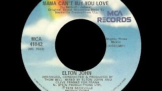Watch Elton John Mama Cant Buy You Love video