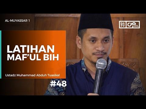 Al-Muyassar (48) : Latihan Maf'ul Bih - Ustadz M Abduh Tuasikal