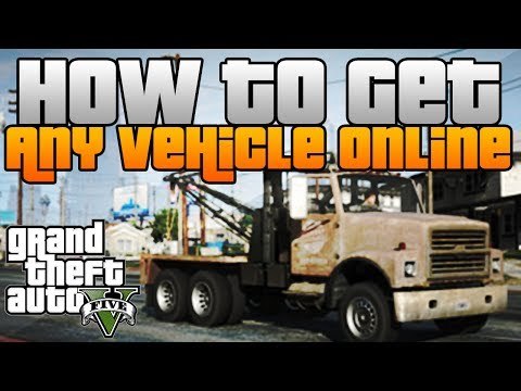 Game | GTA 5 Online How to Get ANY Modded or Rare Vehicle Online! GTA V Multiplayer | GTA 5 Online How to Get ANY Modded or Rare Vehicle Online! GTA V Multiplayer