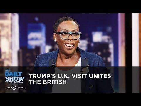 Trump's U.K. Visit Unites the British | The Daily Show