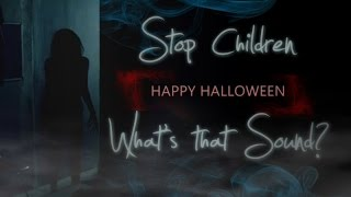 MultiHorror || Stop Children, what