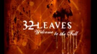 Watch 32 Leaves Sudden Change video