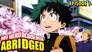 My Hero Academia Abridged Episode 1