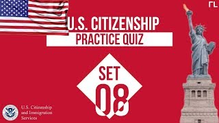 US Citizenship Practice Quiz (Set 8)