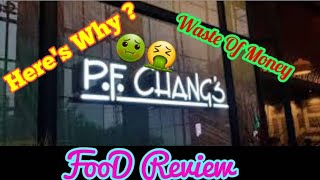 Full Review of P.F. CHANG'S Restaurant | Food Review Lahore | Vlog 42