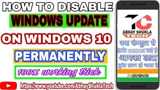 How To Disable Windows Update On Windows 10 Permanently || How To Stop Windows Update Automatically