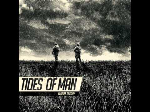 Tides Of Man - Knowing Youve Already Arrived