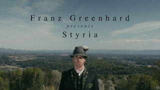 Franz Greenhard presents Styria