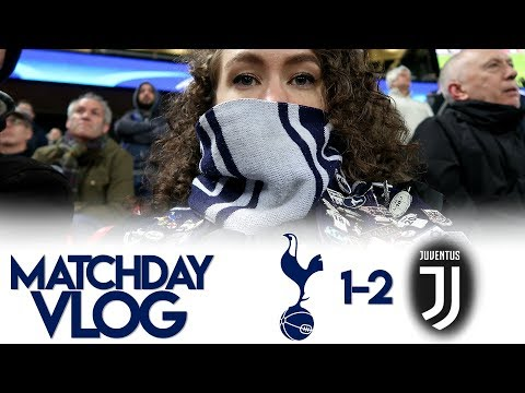 THE OLD LADY KNOCKED US OUT! | MATCHDAY VLOG: Spurs 1-2 Juventus | Champions League 2017/18