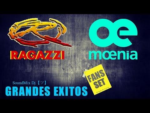 MOENIA & RAGAZZI  Grandes Exitos || Sus Mejores Canciones HD