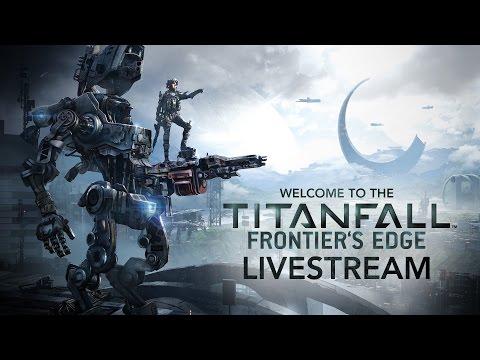 TItanfall: Frontier's Edge - Live Stream