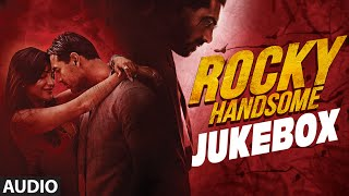 Rocky Handsome Full Movie Songs | JUKEBOX | John Abraham, Shruti Haasan | T-Series