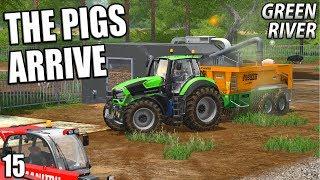 THE PIGS ARRIVE | Farming Simulator 17 | GreenRiver - Episode 15