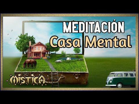 Meditación Crea tu casa mental visualización creativa