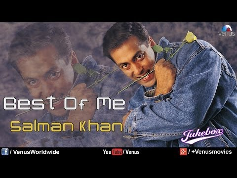 Salman Khan Best Of Me  | Video Jukebox