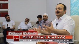 Süleyman Malkoç - Mektubat - Yirmi Dokuzuncu Mektup - Ramazan Risalesi