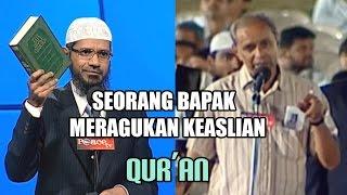 Download Lagu Seorang Bapak Meragukan Keaslian Al-Qur'an   Dr. Zakir Naik Gratis STAFABAND