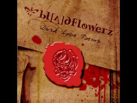 Bloodflowerz - Illusionary Fields