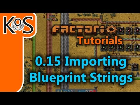 Factorio Tutorials: 0.15 How to Import Blueprint Strings