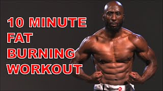 10 Minute Fat Burning Workout (Follow Along)