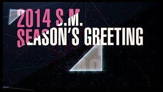 2014 S.M. ARTIST SEASON'S GREETING