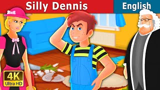Silly Dennis Story in English | Stories for Teenagers | English Fairy Tales