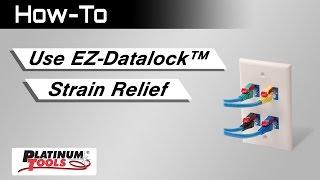 EZ- Datalock™ Strain Relief