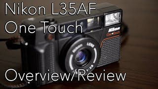 Nikon L35AF One Touch: Overview and Review