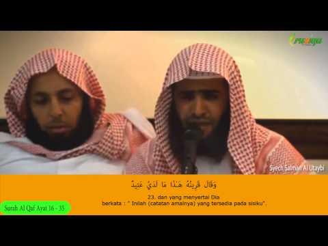 Murottal - Salman Al Utaybi - Surah Al Qaf Ayat 16 - 35  ( Ruziqa Tv )