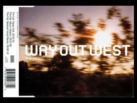 Way Out West - The Fall (Original Full Length Mix)