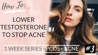 PCOS: HYPERANDROGENISM + ACNE | The Most Effective Way To Lower Testosterone