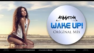 Armağan Oruç - Wake Up! (Original Mix)