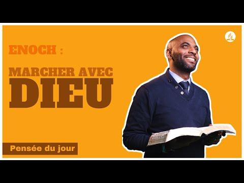 Enoch : Marcher avec Dieu  -  Pensée du jour.