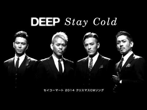Deep - Stay Cold
