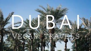 Vegan Travels: Dubai, March 2016