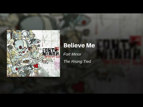 Believe Me  Fort Minor feat Bobo and Styles of Beyond