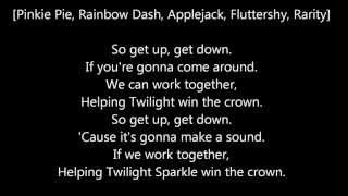 Equestria Girls - Helping Twilight Win The Crown -Lyrics